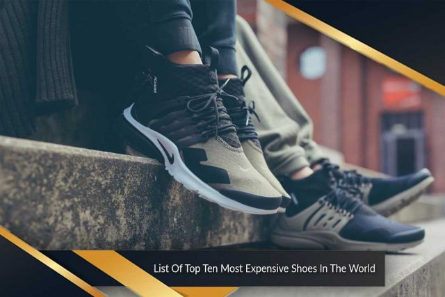 List Of Top Ten Most Expensive Shoes In The World