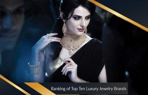 Ranking of Top Ten Luxury Jewelry Brands