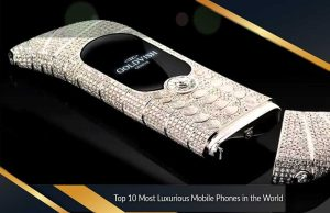 Top 10 Most Luxurious Mobile Phones in the World