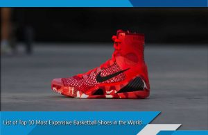 List of Top 10 Most Expensive Basketball Shoes in the World