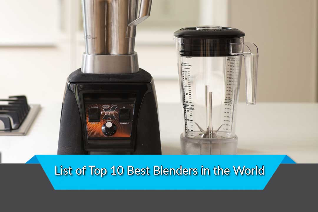 Best blenders for your home 10 best