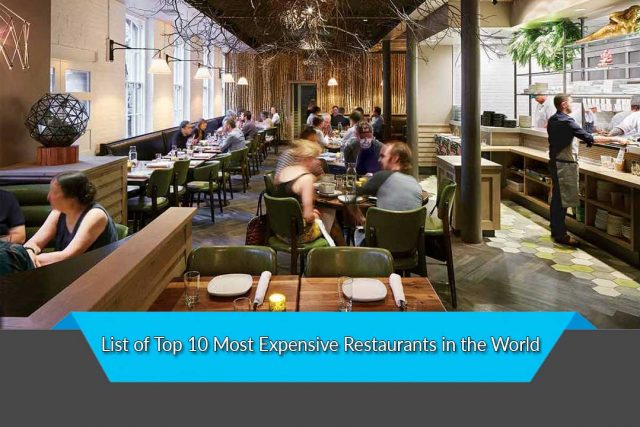 List of Top 10 Most Expensive Restaurants in the World