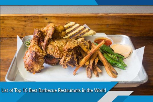 List of Top 10 Best Barbecue Restaurants in the World