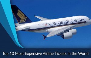 Top 10 Most Expensive Airline Tickets in the World