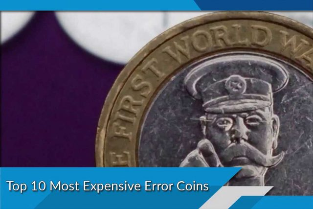 Top 10 Most Expensive Error Coins