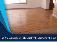 Top 10 Luxurious High Quality Flooring for Home