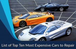 List of Top Ten Most Expensive Cars to Repair
