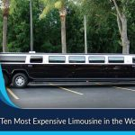 Top Ten Most Expensive Limousine in the World