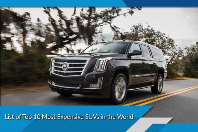List of Top 10 Most Expensive SUVs in the World