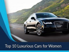 Top 10 Luxurious Cars for Women