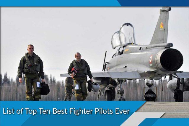 List of Top Ten Best Fighter Pilots Ever