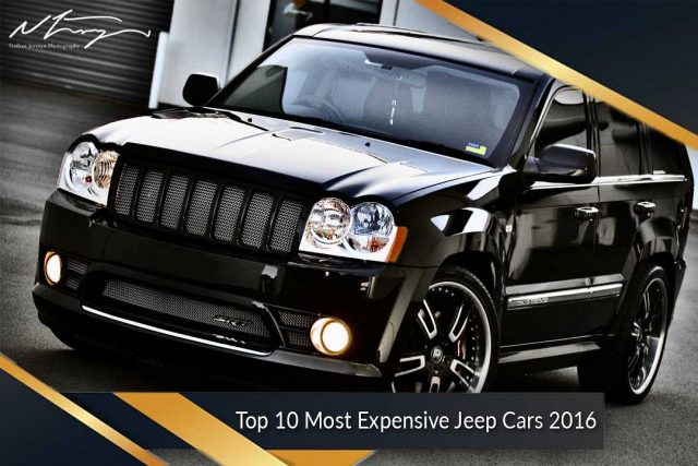 Top 10 Most Expensive Jeep Cars 2016