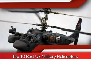 Top 10 Best US Military Helicopters