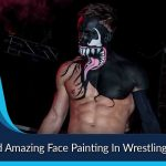 Best and Amazing Face Painting In Wrestling History