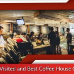 Most Visited and Best Coffee House Chains