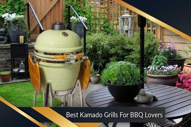 Best Kamado Grills For BBQ Lovers