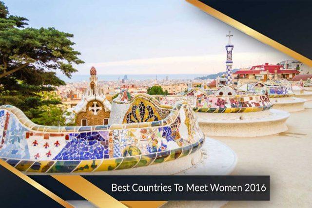 Best Countries To Meet Women 2016