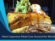 Most Expensive Meals Ever Around the World