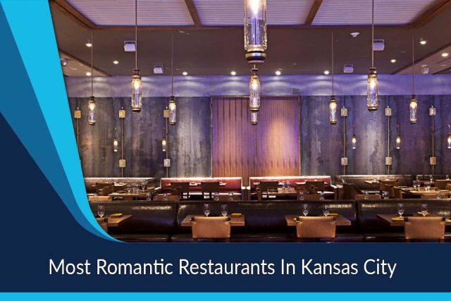 Most Romantic Restaurants In Kansas City