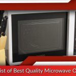 List of Best Quality Microwave Oven