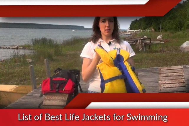 List of Best Life Jackets for Swimming