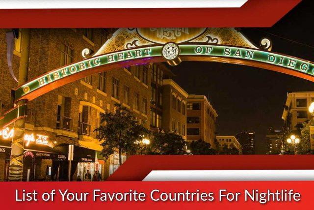 List of Your Favorite Countries For Nightlife