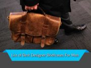 List of Best Designer Briefcases For Men