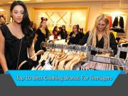 Top 10 Best Clothing Brands For Teenagers