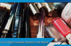 List of Best Cosmetic Brands in the World