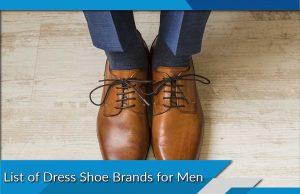 List of Dress Shoe Brands for Men
