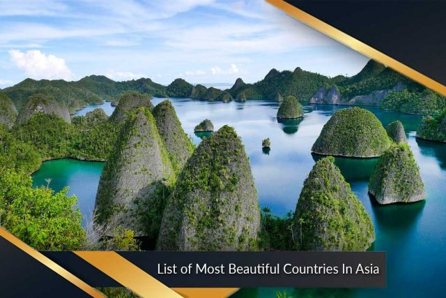 List of Most Beautiful Countries In Asia