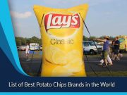 List of Best Potato Chips Brands in the World