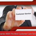 Companies With The Best Customer Care Service