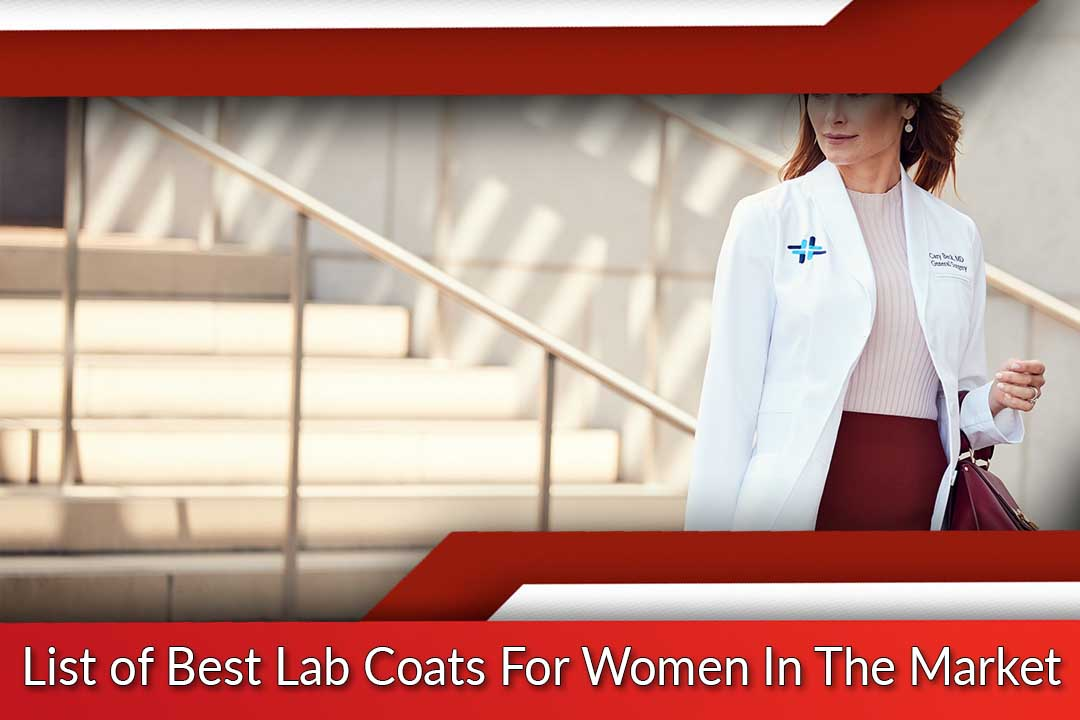 Best Lab Coats For Women in the Market
