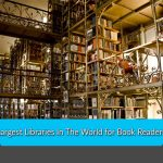 Largest Libraries In The World for Book Readers