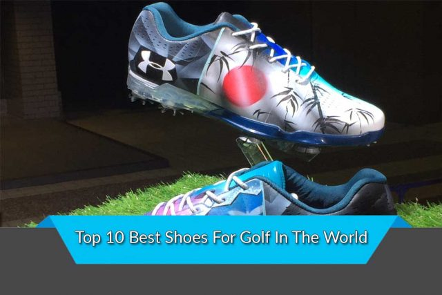 Top 10 Best Shoes For Golf In The World
