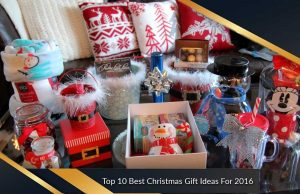 Top 10 Best Christmas Gift Ideas For 2016