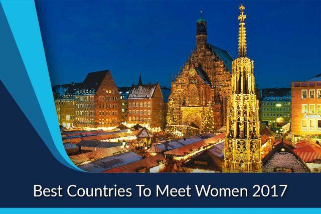 Best Countries To Meet Women 2017