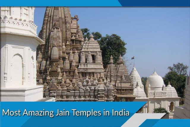 Most Amazing Jain Temples in India