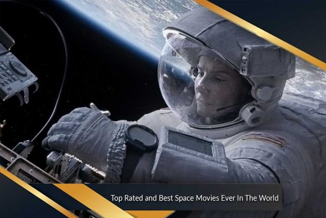 Top Rated and Best Space Movies Ever In The World