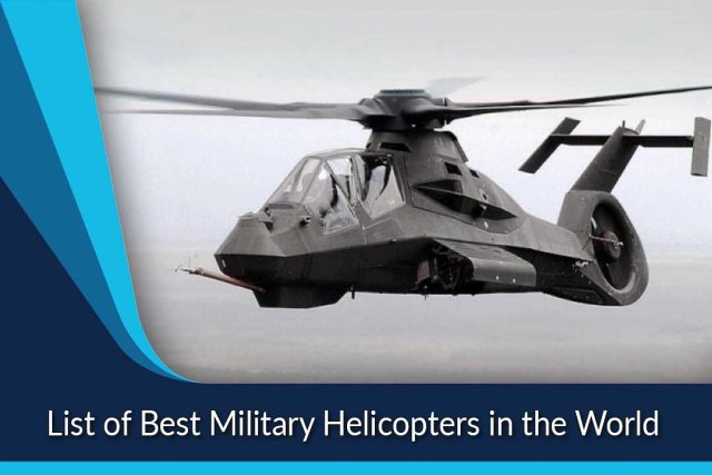 List of Best Military Helicopters in the World