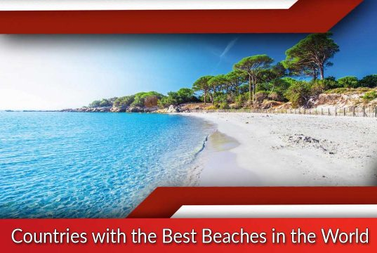 Countries with the Best Beaches in the World