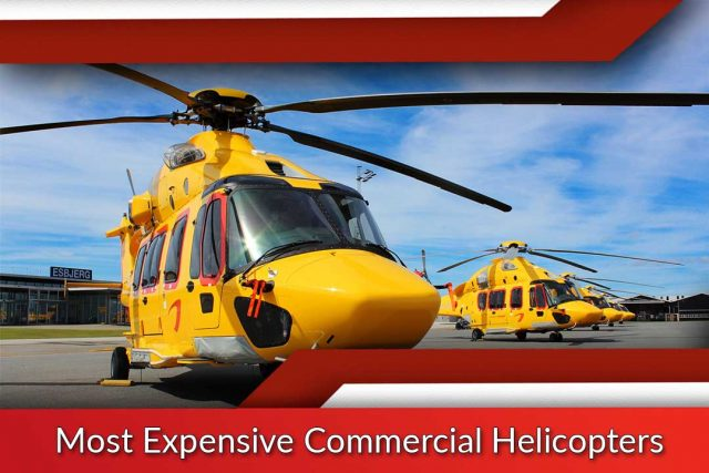 Most Expensive Commercial Helicopters
