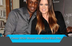 Famous White Women who Married Black Men