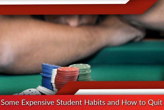 Some Expensive Student Habits and How to Quit